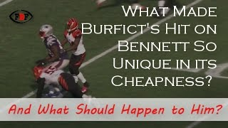 Why Vontaze Burfict's Hit on Martellus Bennett is Uniquely Cheap
