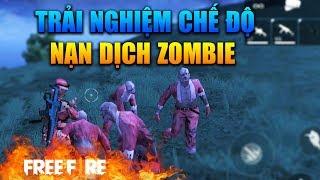 [Garena Free Fire] Trải Nghiệm Chế Độ Mới Nạn Dịch Zombie   Sỹ Kẹo
