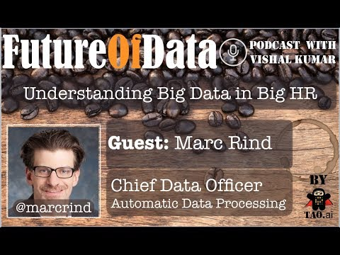 Understanding #BigData #BigOpportunity in Big HR by @MarcRind #FutureOfData #Podcast