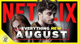 Everything NEW on Netflix You Must Watch in August   Flick Connection