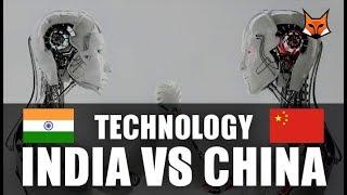 INDIAN TECHNOLOGY VS CHINESE TECHNOLOGY | INDIA VS CHINA | COMPARISON | TECHNOLOGY RACE | 2018