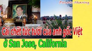 C.á.i ch.ế.t t.ứ.c t.ư.ở.i của a.nh gốc Việt ở San Jose, California