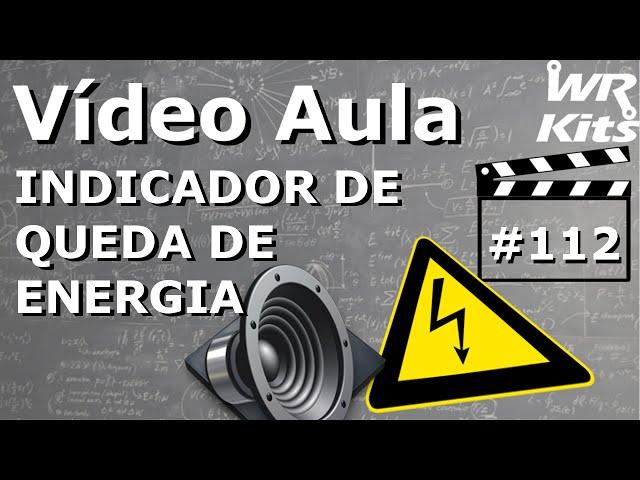 INDICADOR DE QUEDA DE ENERGIA | Vídeo Aula #112