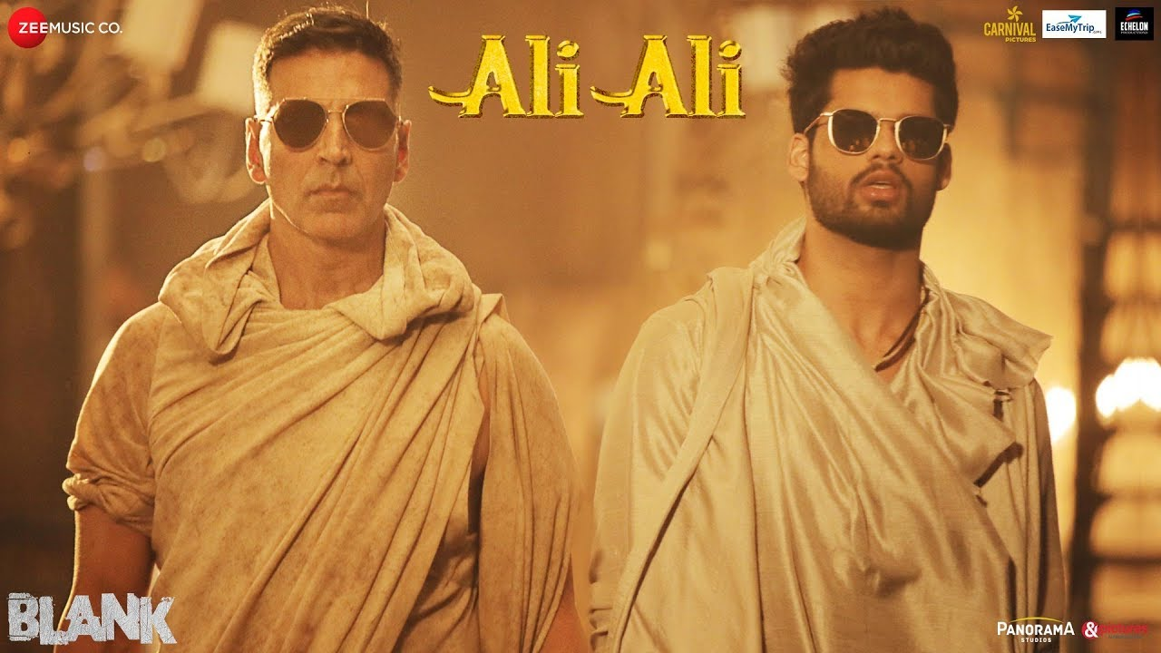 Ali Ali – Blank   Akshay Kumar   Arko feat. B Praak   Sunny Deol & Karan Kapadia