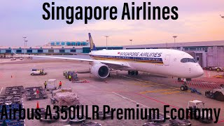Singapore Airlines Inaugural Los Angeles Direct Flight Review | Premium Economy | A350 ULR | SQ38