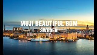MUJI - beautiful relaxation BGM - Sweden