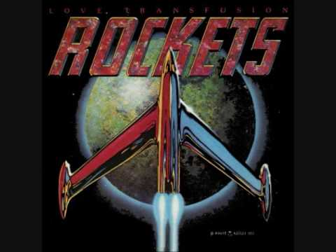 Love Transfusion - The Rockets