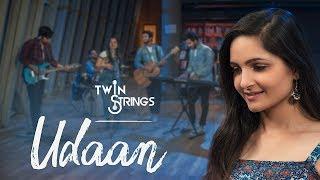 Udaan – Twin Strings FT Manav – Kanika Malhotra
