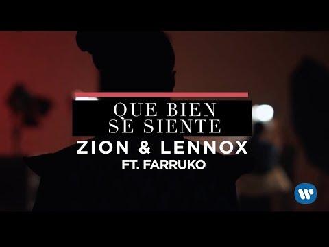 Zion & Lennox - Que Bien Se Siente (Feat. Farruko) | Letra Oficial
