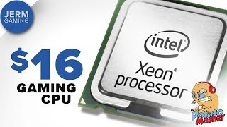 Xeon x3440 - The best $16 gaming processor in 2018?