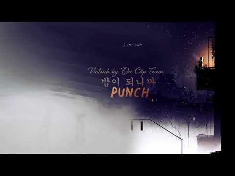 [Vietsub + Kara] Punch (펀치) - 밤이 되니까 (At Night ) (While You Were Sleeping OST)