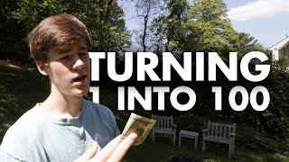 Turning $1 into $100 Dollars (Social Experiment)