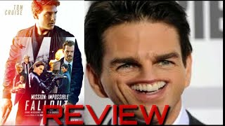 Mission Impossible Fallout Movie Review - It's Good,Not Great