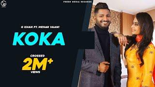 Koka – G Khan – Mehar Vaani Video HD