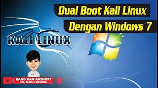 Cara Install Dual Boot Kali Linux Dengan Window 7 Work 100% (Indonesia)