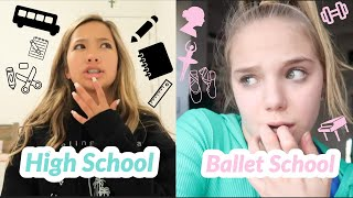 Day In The Life Of Ballet School Student vs. Normal High School Student!
