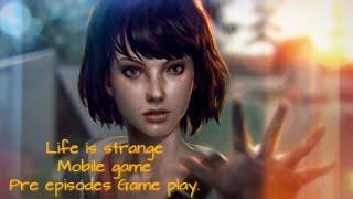 Life is strange || Pre episodes gameplay