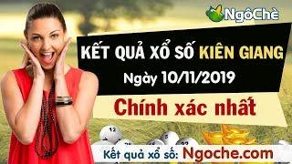 KQXS Kiên Giang 10/11/2019 - SXKG - XSKG - KQXSKG - Kết quả xổ số kiến thiết Kiên Giang hôm nay CN