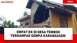 Empat KK di Desa Tembok Terdampak Gempa Karangasem