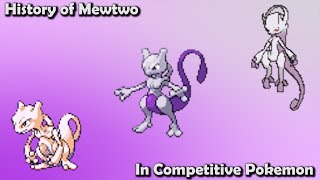 How GOOD was Mewtwo ACTUALLY? - History of Mewtwo in Competitive Pokemon (Gens 1-7)
