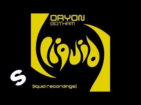 Oryon - Gotham (Original Mix)