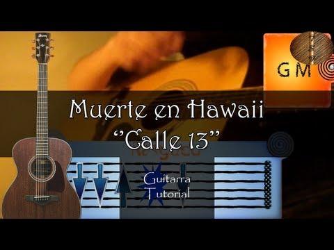 Muerte en Hawaii ''Calle 13'' - Guitarra Tutorial