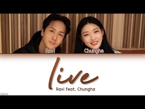 RAVI (라비) - 'live (Feat. Chungha (청하))' LYRICS [HAN ROM ENG COLOR CODED] 가사
