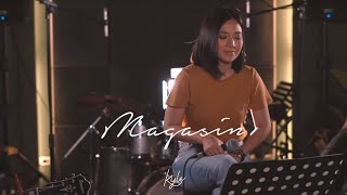 KYLA: Magasin (Eraserheads Cover)