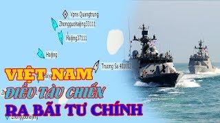 Hai tàu khu trục của Việt Nam có mặt ở Bãi Tư Chính: Việt Nam cứng rắn bất ngờ!