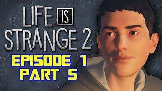 NIGHTMARES -  Life is Strange 2 Episode 1: Part 5