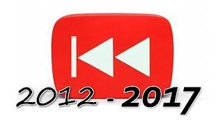"Rewind ""Rewind YouTube"" 2012 - 2017 | Compilation (Includes 2013 Original Version)"