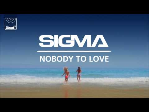 Sigma - Nobody To Love (Jakwob Remix)
