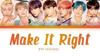 BTS - Make It Right (방탄소년단 - Make It Right) [Color Coded Lyrics/Han/Rom/Eng/가사]