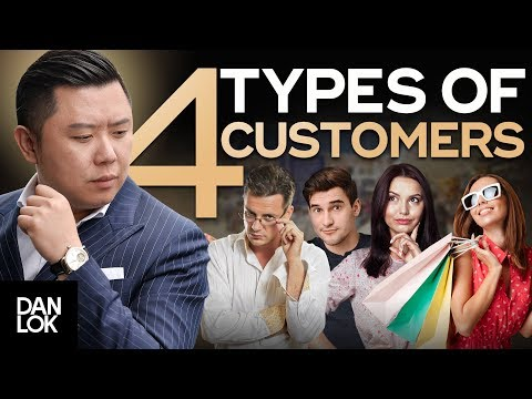 4 Types of Customers and How to Sell to Them - How To Sell High-Ticket Products & Services Ep. 5