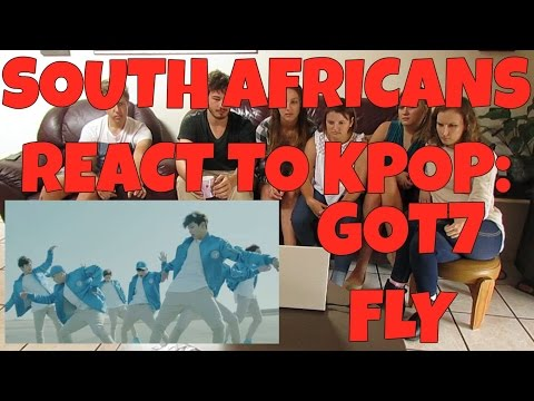 SOUTH AFRICANS REACT TO KPOP (non-kpop fans): GOT7 - FLY