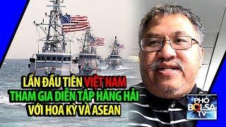 Lần đầu tiên Việt Nam tham gia diễn tập hàng hải với Hoa Kỳ và ASEAN