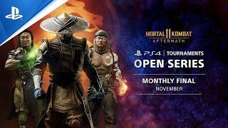Mortal Kombat 11 Monthly Finals NA : PS4 Tournaments Open Series