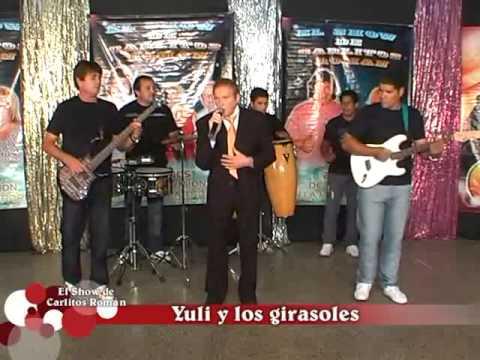 YULI Y LOS GIRASOLES EN EL SHOW DE CARLITOS ROMAN (16-3-2013)