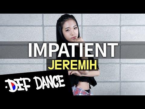 Impatient - Jeremih / DEF DANCE SKOOL (DEF CREW) Choreography / 댄스학원 No.1 데프수강생 월말평가 데프창작 안무 가수오디션