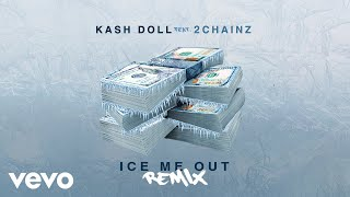 Kash Doll - Ice Me Out (Remix / Audio) ft. 2Chainz