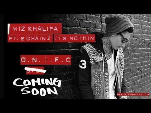 Baixar Wiz Khalifa - It's Nothin' ft. 2 Chainz (Official Audio)