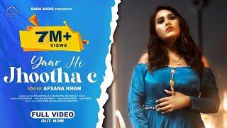 Yaar Hi Jhootha C – Afsana Khan Video HD