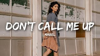mabel-dont-call-me-up-lyrics.jpg