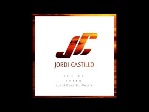 Baixar The XX - Intro (Jordi Castillo Remix) - Deep House