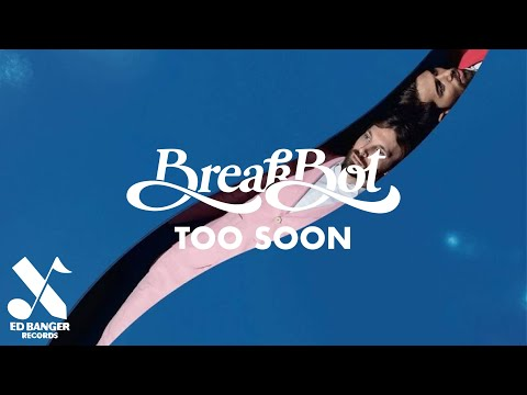 Breakbot - Too Soon
