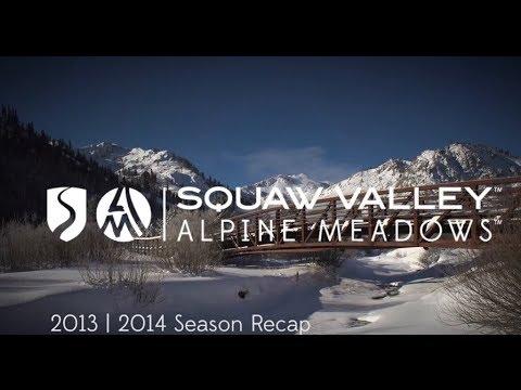 2013 | 2014 Season Recap - Squaw Valley & Alpine Meadows