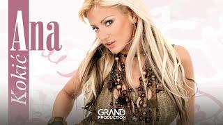Ana Kokic - Dobro da dobro sam - (Audio 2006)