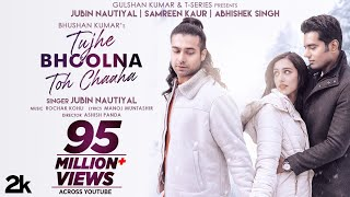 Download Video: Tujhe Bhoolna Toh Chaaha Rochak Kohli Ft Jubin Nautiyal