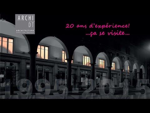 ARCHI-DT SA - 20 ans d'expérience! ...ça se visite...