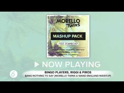 Bingo Players, Riggi Piros - Bang Nothing To Say (Morello Twins & Wand England Mashup)